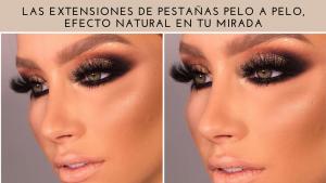 Las extensiones de pestañas pelo a pelo, efecto natural en tu mirada