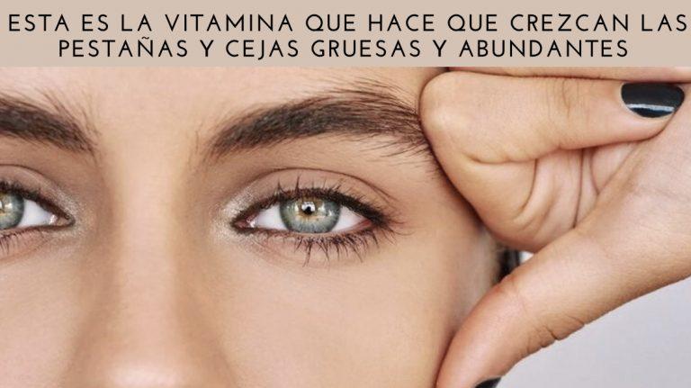 ¿Cómo se llama la vitamina para crecer las pestañas?